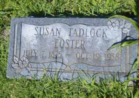 TADLOCK FOSTER, SUSAN - Washington County, Arkansas | SUSAN TADLOCK FOSTER - Arkansas Gravestone Photos