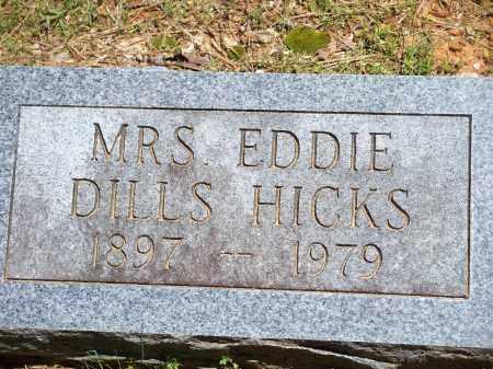 HICKS, EDDIE DILLS (ORIGINAL) - Washington County, Arkansas | EDDIE DILLS (ORIGINAL) HICKS - Arkansas Gravestone Photos