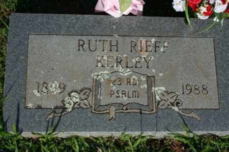 RIEFF KERLEY, RUTH - Washington County, Arkansas | RUTH RIEFF KERLEY - Arkansas Gravestone Photos