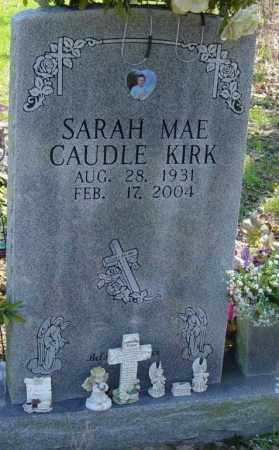CAUDLE KIRK, SARAH MAE - Washington County, Arkansas | SARAH MAE CAUDLE KIRK - Arkansas Gravestone Photos