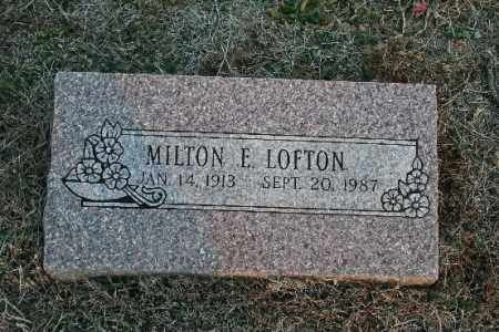 LOFTON, MILTON E. - Washington County, Arkansas | MILTON E. LOFTON - Arkansas Gravestone Photos