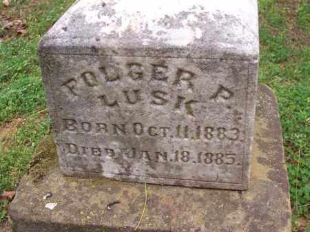 LUSK, FOLGER P. - Washington County, Arkansas | FOLGER P. LUSK - Arkansas Gravestone Photos
