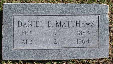 MATTHEWS, DANIEL E. - Washington County, Arkansas | DANIEL E. MATTHEWS - Arkansas Gravestone Photos