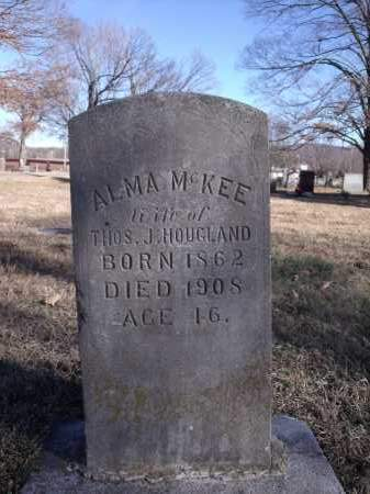 MCKEE HOUGLAND, ALMA - Washington County, Arkansas | ALMA MCKEE HOUGLAND - Arkansas Gravestone Photos