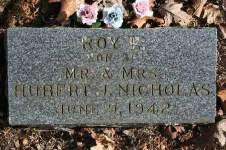 NICHOLAS, ROY E. - Washington County, Arkansas | ROY E. NICHOLAS - Arkansas Gravestone Photos
