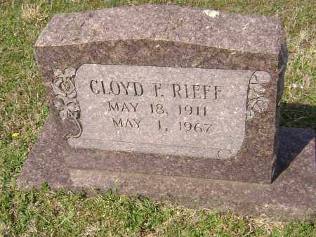 RIEFF, CLOYD F. - Washington County, Arkansas | CLOYD F. RIEFF - Arkansas Gravestone Photos