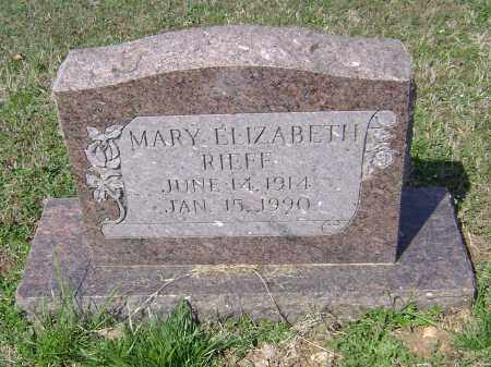 RIEFF, MARY ELIZABETH - Washington County, Arkansas | MARY ELIZABETH RIEFF - Arkansas Gravestone Photos