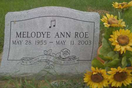 ROE, MELODYE ANN - Washington County, Arkansas | MELODYE ANN ROE - Arkansas Gravestone Photos