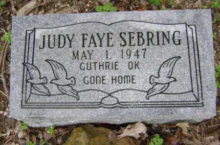 SEBRING, JUDY FAYE - Washington County, Arkansas | JUDY FAYE SEBRING - Arkansas Gravestone Photos