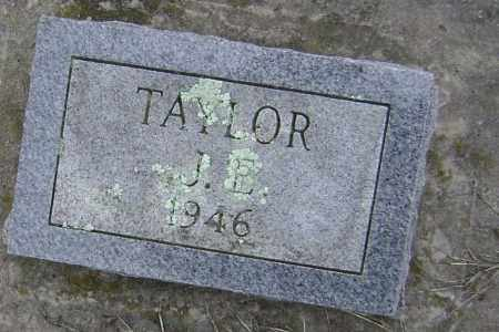TAYLOR, J. E. - Washington County, Arkansas | J. E. TAYLOR - Arkansas Gravestone Photos