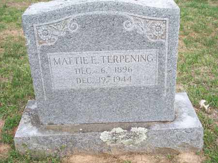TERPENING, MATTIE E. - Washington County, Arkansas | MATTIE E. TERPENING - Arkansas Gravestone Photos