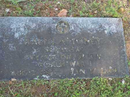 TONEY (VETERAN WWI), RALPH A - Washington County, Arkansas | RALPH A TONEY (VETERAN WWI) - Arkansas Gravestone Photos