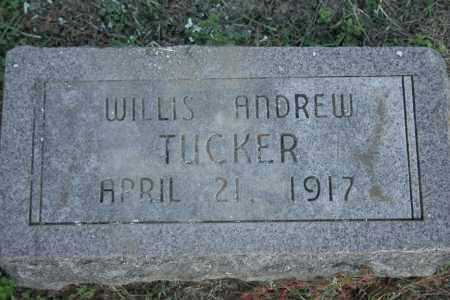 TUCKER, WILLIS ANDREW - Washington County, Arkansas | WILLIS ANDREW TUCKER - Arkansas Gravestone Photos
