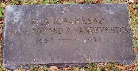 BANKHEAD VANDEVENTER, RITA K. - Washington County, Arkansas | RITA K. BANKHEAD VANDEVENTER - Arkansas Gravestone Photos