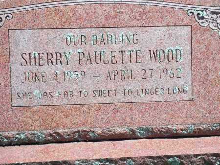 WOOD, SHERRY PAULETTE - Washington County, Arkansas | SHERRY PAULETTE WOOD - Arkansas Gravestone Photos