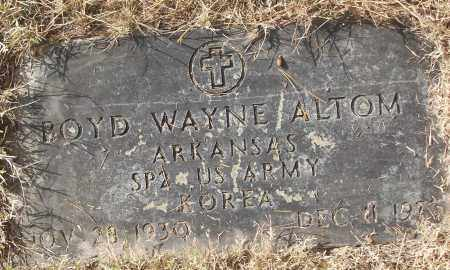 ALTOM (VETERAN KOR), BOYD WAYNE - White County, Arkansas | BOYD WAYNE ALTOM (VETERAN KOR) - Arkansas Gravestone Photos