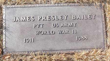 BAILEY (VETERAN WWII), JAMES PRESLEY - White County, Arkansas | JAMES PRESLEY BAILEY (VETERAN WWII) - Arkansas Gravestone Photos