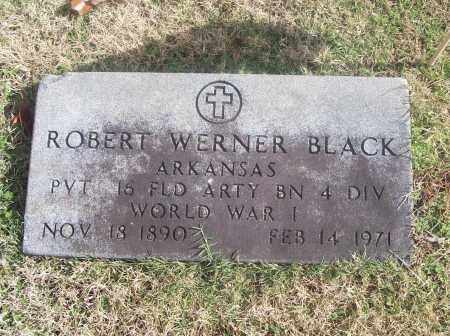 BLACK  (VETERAN WWI), ROBERT WERNER - White County, Arkansas | ROBERT WERNER BLACK  (VETERAN WWI) - Arkansas Gravestone Photos