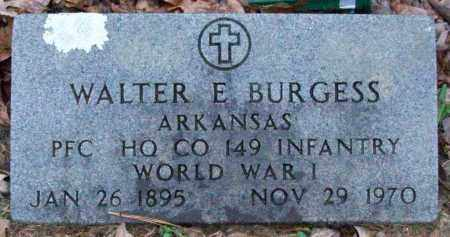 BURGESS (VETERAN WWI), WALTER E - White County, Arkansas | WALTER E BURGESS (VETERAN WWI) - Arkansas Gravestone Photos