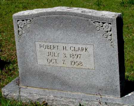 CLARK, ROBERT H - White County, Arkansas | ROBERT H CLARK - Arkansas Gravestone Photos