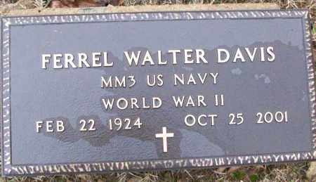 DAVIS (VETERAN WWII), FERREL WALTER - White County, Arkansas | FERREL WALTER DAVIS (VETERAN WWII) - Arkansas Gravestone Photos
