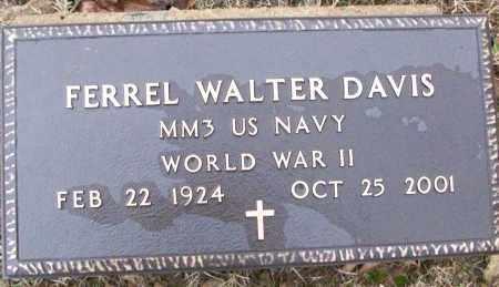 DAVIS (VETERAN WWII), FERREL WALTER - White County, Arkansas   FERREL WALTER DAVIS (VETERAN WWII) - Arkansas Gravestone Photos