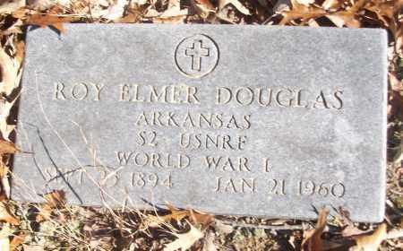 DOUGLAS (VETERAN WWI), ROY ELMER - White County, Arkansas | ROY ELMER DOUGLAS (VETERAN WWI) - Arkansas Gravestone Photos