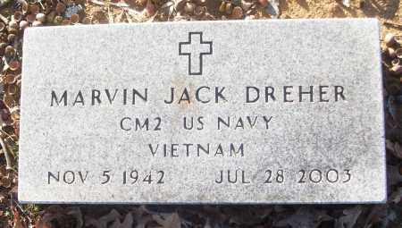DREHER (VETERAN VIET), MARVIN JACK - White County, Arkansas | MARVIN JACK DREHER (VETERAN VIET) - Arkansas Gravestone Photos