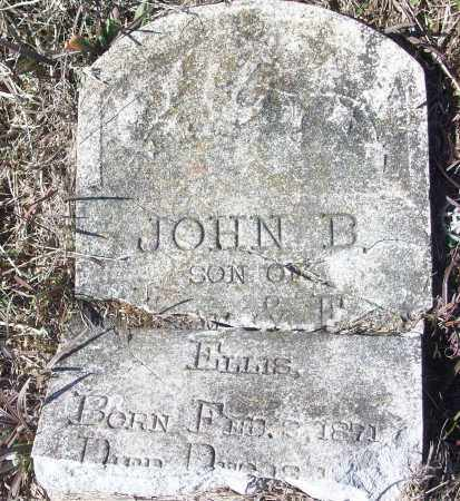 ELLIS, JOHN B. - White County, Arkansas | JOHN B. ELLIS - Arkansas Gravestone Photos