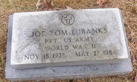 EUBANKS  (VETERAN WWII), JOE TOM - White County, Arkansas | JOE TOM EUBANKS  (VETERAN WWII) - Arkansas Gravestone Photos