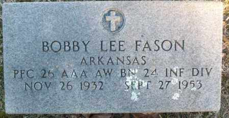 FASON (VETERAN), BOBBY LEE - White County, Arkansas | BOBBY LEE FASON (VETERAN) - Arkansas Gravestone Photos
