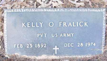 FRALICK (VETERAN), KELLY O - White County, Arkansas | KELLY O FRALICK (VETERAN) - Arkansas Gravestone Photos