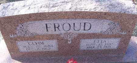FROUD, CLYDE - White County, Arkansas | CLYDE FROUD - Arkansas Gravestone Photos