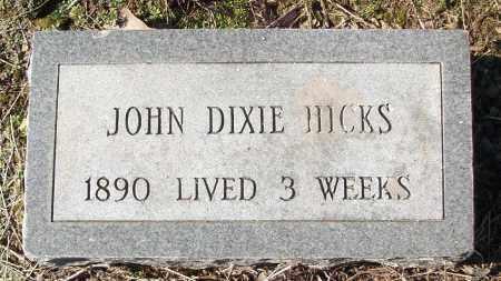 HICKS, JOHN DIXIE - White County, Arkansas | JOHN DIXIE HICKS - Arkansas Gravestone Photos