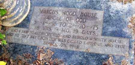 HOUSE, MARCUS WOOD - White County, Arkansas | MARCUS WOOD HOUSE - Arkansas Gravestone Photos