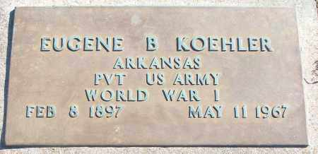 KOEHLER (VETERAN WWI), EUGENE B - White County, Arkansas | EUGENE B KOEHLER (VETERAN WWI) - Arkansas Gravestone Photos