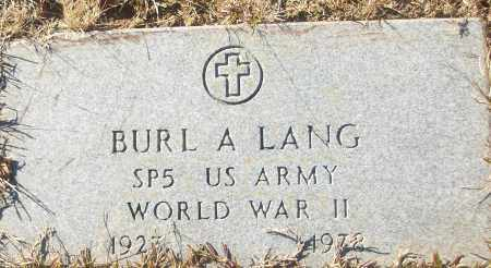LANG (VETERAN WWII), BURL A - White County, Arkansas | BURL A LANG (VETERAN WWII) - Arkansas Gravestone Photos