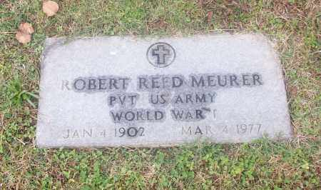 MEURER  (VETERAN WWI), ROBERT REED - White County, Arkansas | ROBERT REED MEURER  (VETERAN WWI) - Arkansas Gravestone Photos