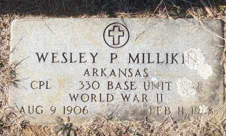 MILLIKIN (VETERAN WWII), WESLEY P - White County, Arkansas | WESLEY P MILLIKIN (VETERAN WWII) - Arkansas Gravestone Photos
