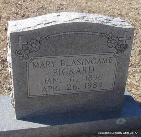 BLASINGAME PICKARD, MARY - White County, Arkansas | MARY BLASINGAME PICKARD - Arkansas Gravestone Photos