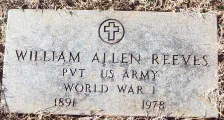REEVES (VETERAN WWI), WILLIAM ALLEN - White County, Arkansas | WILLIAM ALLEN REEVES (VETERAN WWI) - Arkansas Gravestone Photos