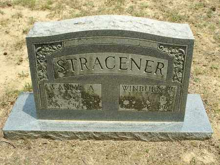 STRACENER, CARRIE A - White County, Arkansas | CARRIE A STRACENER - Arkansas Gravestone Photos