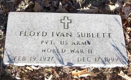 SUBLETT  (VETERANS WWII), FLOYD IVAN - White County, Arkansas | FLOYD IVAN SUBLETT  (VETERANS WWII) - Arkansas Gravestone Photos
