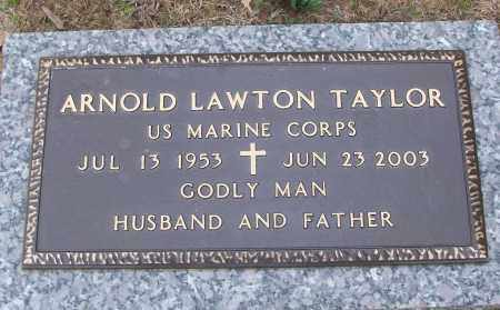 TAYLOR (VETERAN), ARNOLD LAWTON - White County, Arkansas | ARNOLD LAWTON TAYLOR (VETERAN) - Arkansas Gravestone Photos