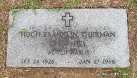 THURMAN (VETERAN WWII), HUGH FRANKLIN - White County, Arkansas | HUGH FRANKLIN THURMAN (VETERAN WWII) - Arkansas Gravestone Photos