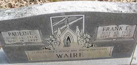 WAIRE, FRANK E. - White County, Arkansas | FRANK E. WAIRE - Arkansas Gravestone Photos