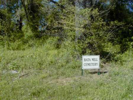 *BATA MILL CEMETERY SIGN,  - Yell County, Arkansas |  *BATA MILL CEMETERY SIGN - Arkansas Gravestone Photos