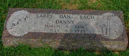 "ESCH, LARRY DAN ""DANNY"" - Yell County, Arkansas 