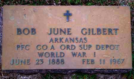 GILBERT (VETERAN WWI), BOB JUNE - Yell County, Arkansas | BOB JUNE GILBERT (VETERAN WWI) - Arkansas Gravestone Photos