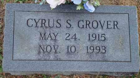 GROVER, CYRUS S. - Yell County, Arkansas | CYRUS S. GROVER - Arkansas Gravestone Photos
